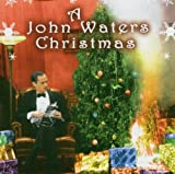 Album cover for A John Waters Christmas