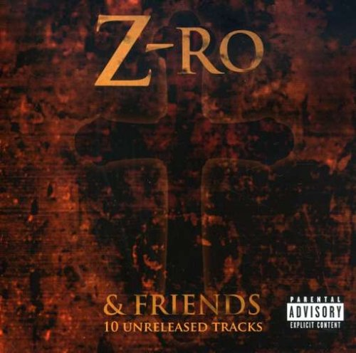 Z-Ro and Friends