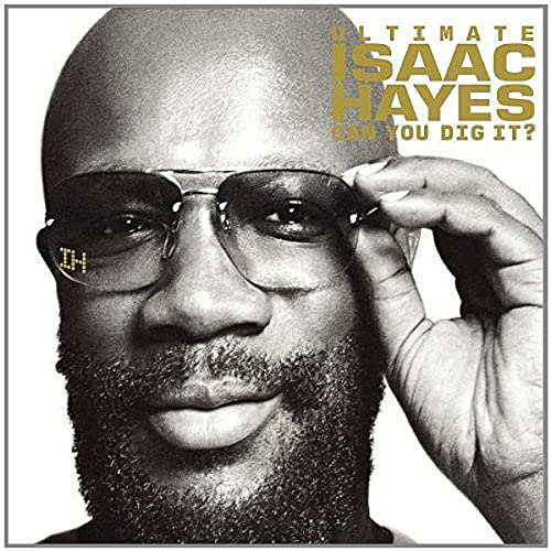 Isaac Hayes - Ultimate  Can You Dig It? - Zortam Music
