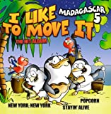 Album cover for I Like To Move It: Stayin' Alive