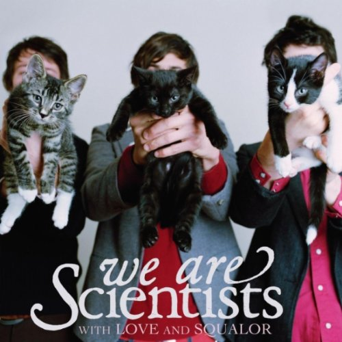 We Are Scientists - With Love And Squalor - Zortam Music