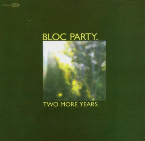 Bloc Party - Two More Years (CD1) - Zortam Music