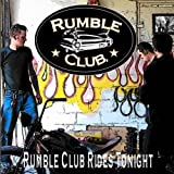 Skivomslag för Rumble Club Rides Tonight