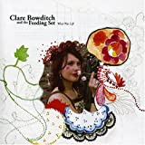 album What Was Left by Clare Bowditch and The Feeding Set