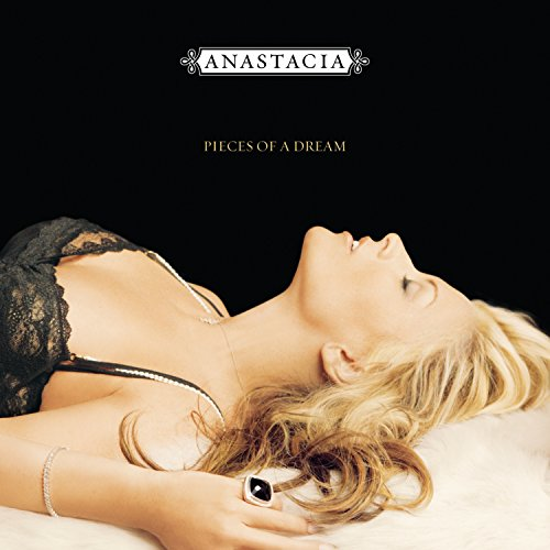 Anastacia - Pieces Of A Dream (Anastacia