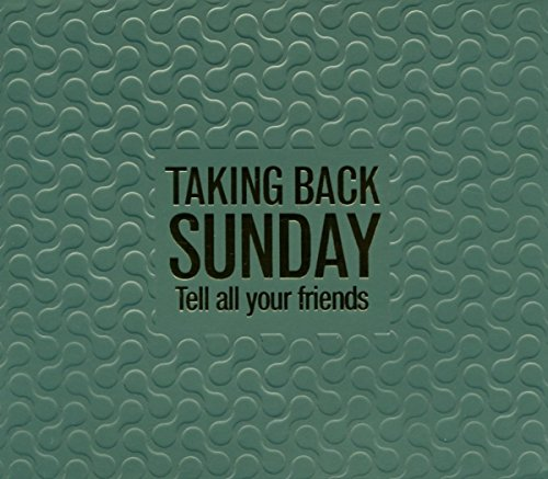 Taking Back Sunday - Tell All Your Friends - Zortam Music