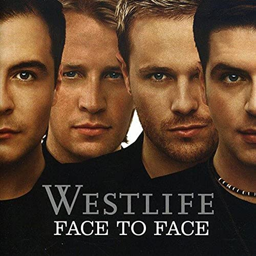 Westlife - Face To Face - Zortam Music