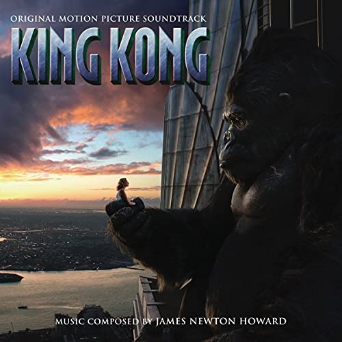 King Kong Original Soundtrack by James Newton Howard