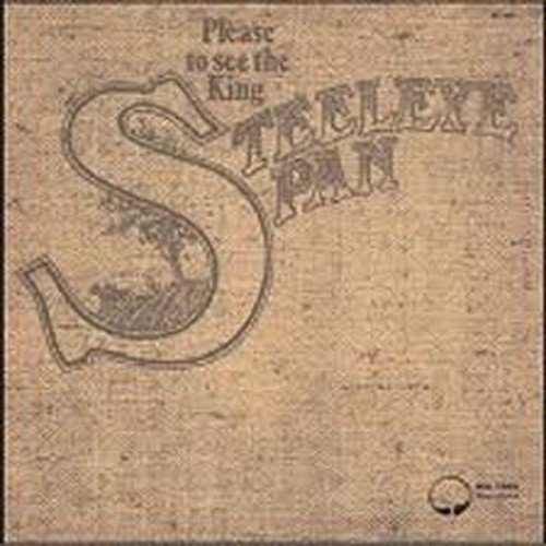 Steeleye Span - Please to See the King - Zortam Music