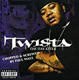 Twista / The Day After - Chopped & Screwed