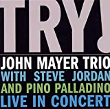 Cover of Try! John Mayer Trio Live in Concert