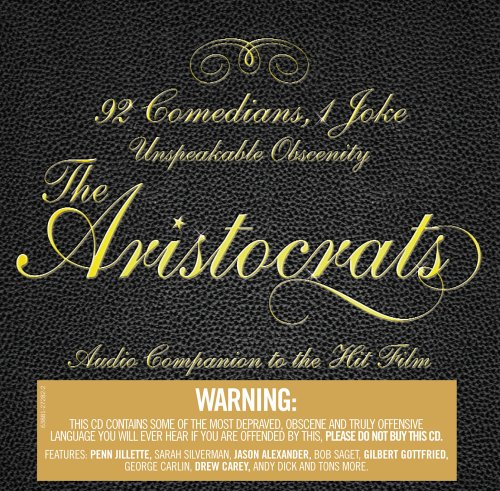 the aristocrats 2005 soundtrack from the motion picture