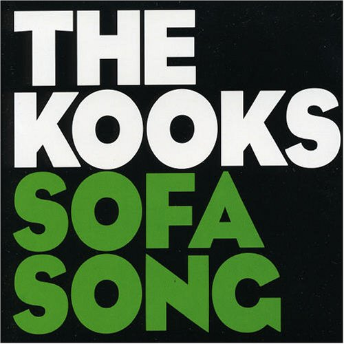 The Kooks - Sofa Song - Zortam Music