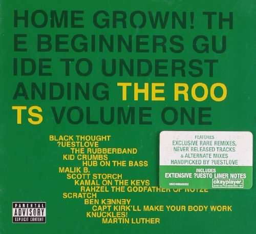 Home Grown! The Beginner's Guide to Understanding the Roots, Vol. 1
