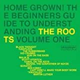 Home Grown! Guide to Understanding The Roots, Vol. 1