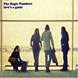 The Magic Numbers - Love&#039;s A Game