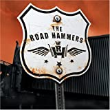 East Bound And Down - The Road Hammers