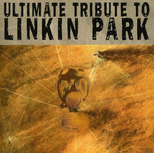 Linkin Park - Ultimate Tribute to Linkin Park - Zortam Music