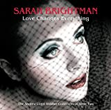 Sarah Brightman Love Changes Everything Album Lyrics