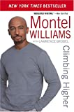 Climbing Higher (Book) written by Montel Williams