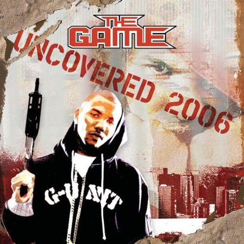 The Game - Uncovered 2006 (Bootleg) - Zortam Music