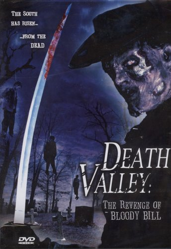 Death Valley: The Revenge Of Bloody Bill / Долина Смерти (2004)