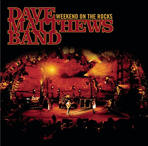 Dave Matthews Band - Weekend On The Rocks [live CD & DVD] - Zortam Music