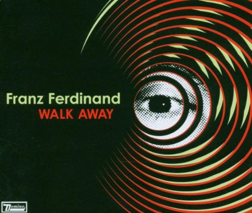 Franz Ferdinand - Walk Away (Single) - Zortam Music
