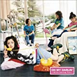 Oh My Darlin'~Girls having Fun~(初回限定盤)