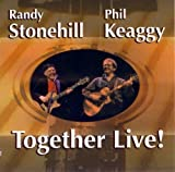 Together Live! by Phil Keaggy;Randy Stonehill