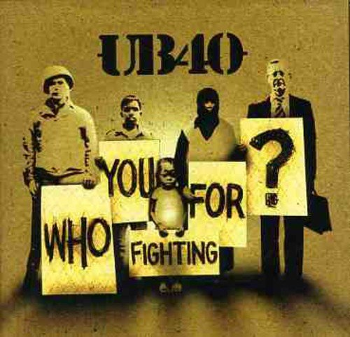 Ub40 - Who You Fighting For? - Zortam Music