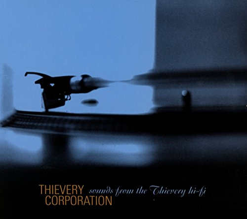 Thievery Corporation - Sounds From The Thievery Hi-Fi - Zortam Music