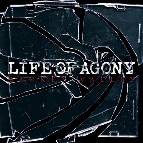 Life Of Agony - Broken Valley - Zortam Music