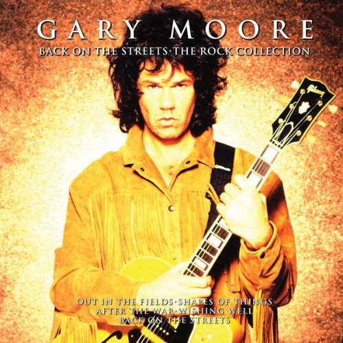 Gary Moore - Back On The Streets - Zortam Music