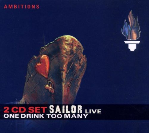 Sailor - One Drink Too Many-Live - Zortam Music