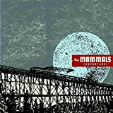 Kiss The Break Of Day - The Mammals