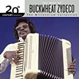 20th Century Masters: The Millennium Collection: The Best of Buckwheat Zydeco