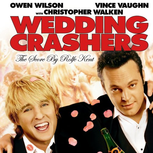 WEDDING CRASHERS [SOUNDTRACK]