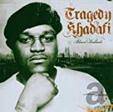 Tragedy Khadafi / Blood Ballads
