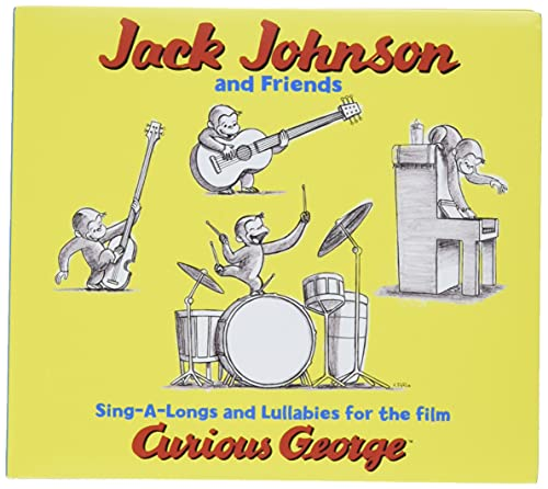 Sing-a-Longs & Lullabies for the Film Curious George - Jack Johnson and Friends