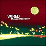 MICHAEL MCGOLDRICK : WIRED