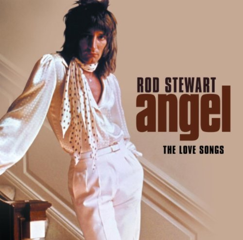 Rod Stewart - Angel : The Love Collection - Zortam Music