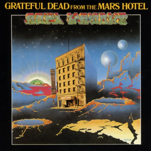 The Grateful Dead - From The Mars Hotel - Zortam Music