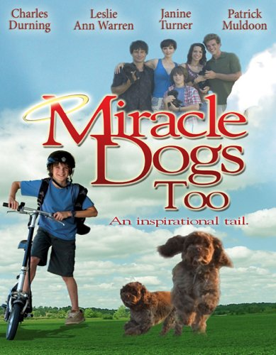 Miracle Dogs Too / ������ ���� ������ ������� (2006)
