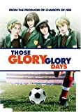 Those Glory Glory Days (1983) (Movie)