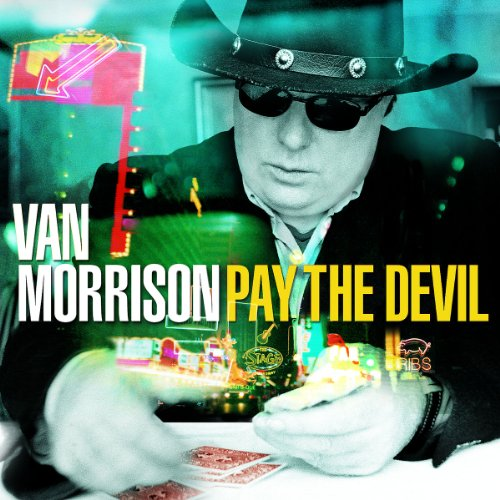Van Morrison - Pay The Devil (Advance) - Zortam Music