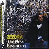 ZEEBRA / The New Beginning