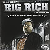 Big Rich / Block Tested: Hood Approved