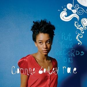 Corinne Bailey Rae - Put Your Records On - Zortam Music