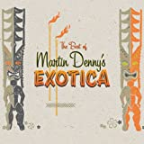 Carátula de The Best Of Martin Denny's Exotica